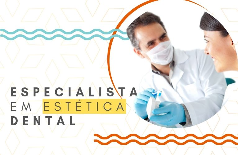 Dentista Especialista em Estética